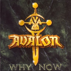 Avalon Why Now album cover