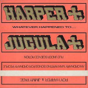 Roy Harper Roy Harper & Jimmy Page: Whatever Happened To Jugula? album cover