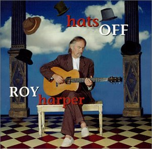Roy Harper Hats Off album cover