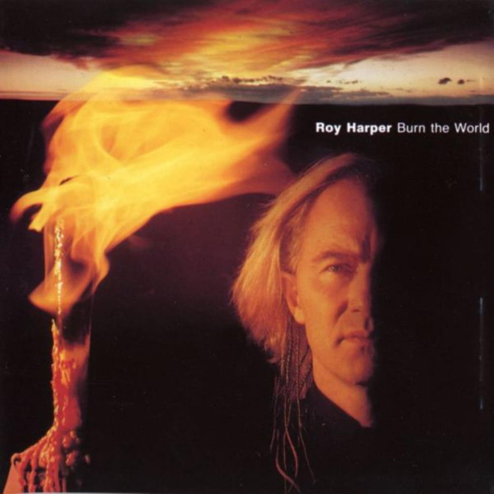 Burn the World by HARPER, ROY album cover