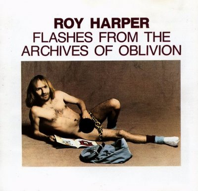 Roy Harper Flashes From The Archives Of Oblivion album cover