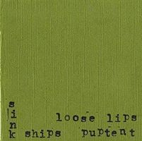 Loose Lips Sink Ships Puptent album cover
