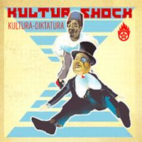 Kultura-Diktatura by KULTUR SHOCK album cover