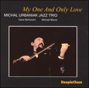 Michal Urbaniak My One And Only Love album cover