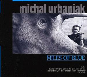 Michal Urbaniak Miles of Blue album cover