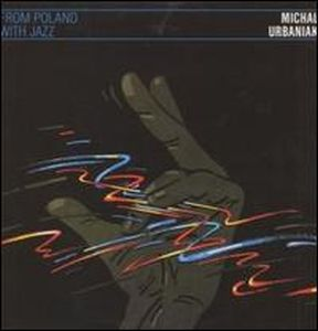 Michal Urbaniak From Poland with Jazz album cover