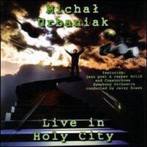 Michal Urbaniak Live in Holy City album cover