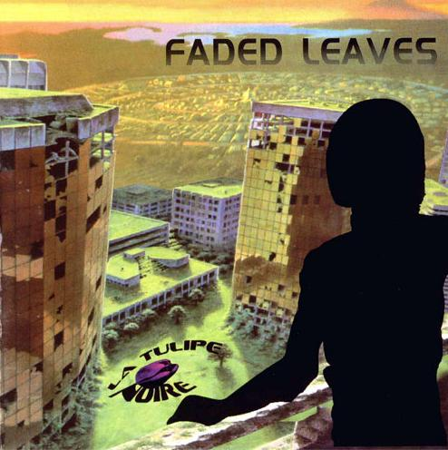 La Tulipe Noire - Faded Leaves CD (album) cover