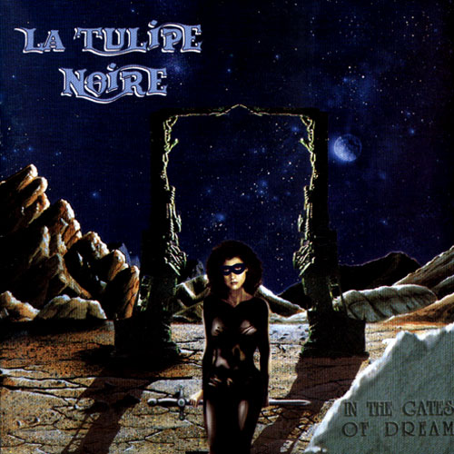 La Tulipe Noire - In The Gates Of Dream CD (album) cover