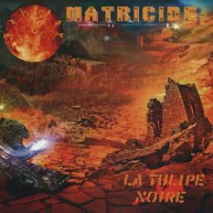 Matricide by TULIPE NOIRE, LA album cover