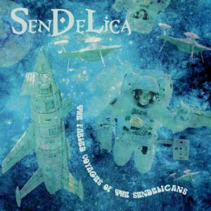 The Fabled Voyages of the Sendelicas by SENDELICA album cover