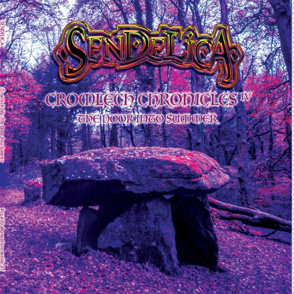 Cromlech Chronicles IV - The Door Into Summer by SENDELICA album cover