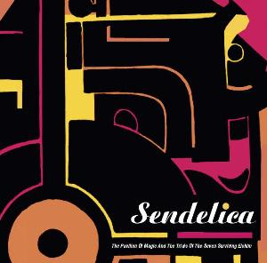 Sendelica The Pavilion of Magic and the Trials of the Seven Surviving Elohim album cover