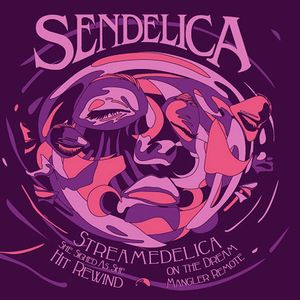 Sendelica Streamedelica, She Sighed As She Hit Rewind On The Dream Mangler Remote album cover