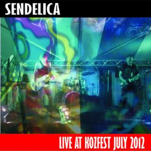 Sendelica Live At Kozfest July 2012 album cover