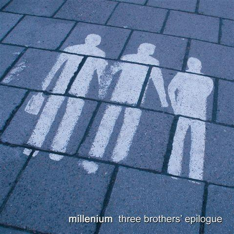 Millenium - Three Brothers' Epilogue CD (album) cover