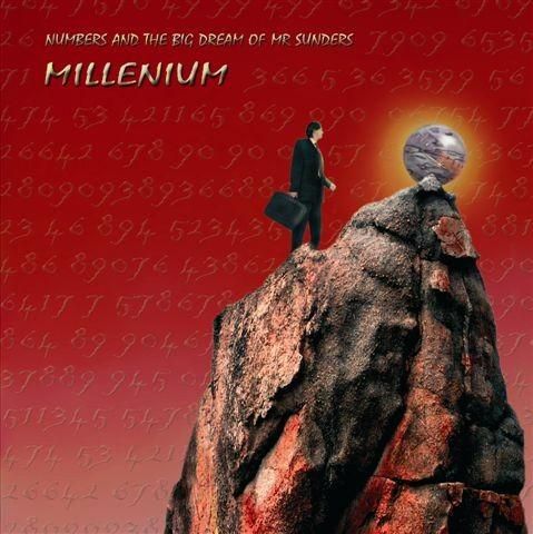 Millenium - Numbers And The Big Dream Of Mr Sunders CD (album) cover
