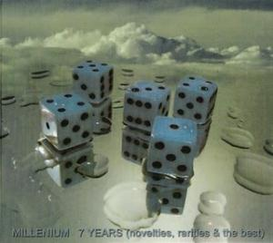 Millenium - 7 Years (Novelties, Rarities And The Best) CD (album) cover