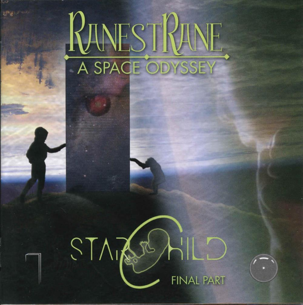 A Space Odyssey, Final Part - Starchild by RANESTRANE album cover