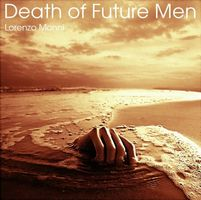 Lorenzo Monni - Death of Future Men CD (album) cover