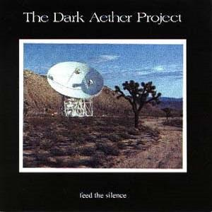 Feed the Silence  by DARK AETHER PROJECT album cover