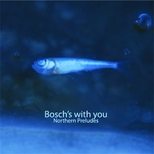 Northern Preludes by BOSCH'S WITH YOU album cover
