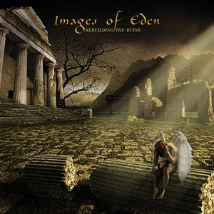 Images of Eden - Rebuilding The Ruins CD (album) cover
