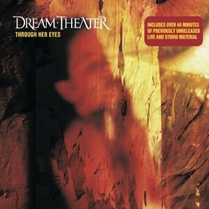 Dream Theater - Through Her Eyes CD (album) cover