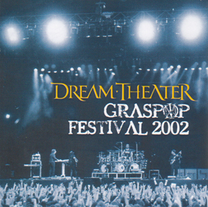 Dream Theater Graspop Festival 2002 (International Fanclub CD 2003) album cover