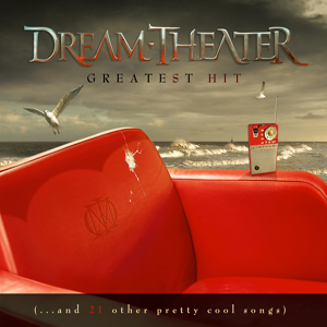 Dream Theater - Greatest Hit (...and 21 other pretty cool songs) CD (album) cover