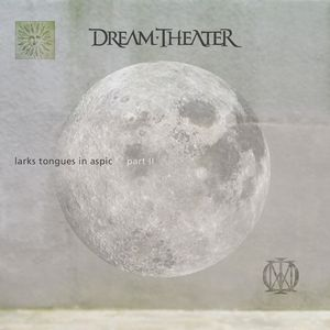 Dream Theater Larks Tongues In Aspic, Pt. 2 album cover