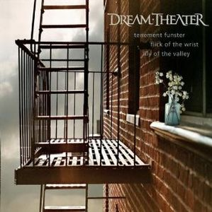 Dream Theater - Tenement Funster/Flick Of The Wrist/Lily Of The Valley CD (album) cover