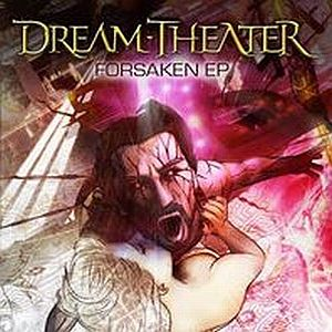 Dream Theater - Forsaken CD (album) cover