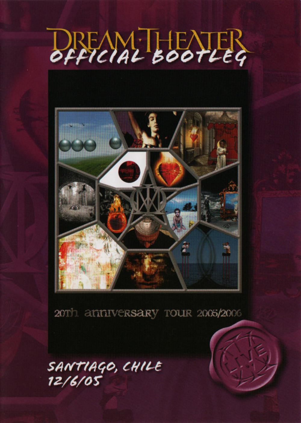 Dream Theater Official Bootleg: Santiago, Chile 12/6/05 (20th Anniversary Tour 2005/2006) album cover