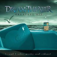 Dream Theater - Greatest Hit (...and 5 Other Pretty Cool Videos) CD (album) cover