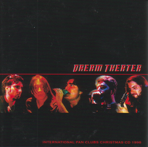 Dream Theater - Once In A LIVEtime Outtakes (International Fan Club CD 1998) CD (album) cover