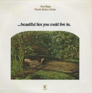 Pearls Before Swine / Tom Rapp - .... Beautiful Lies You Could Live In CD (album) cover