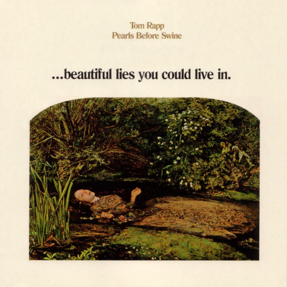 Pearls Before Swine - ... Beautiful Lies You Could Live In. CD (album) cover
