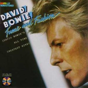 David Bowie Fame and Fashion (David Bowie's All Time Greatest Hits) album cover