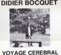 Voyage cérébral by BOCQUET, DIDIER album cover