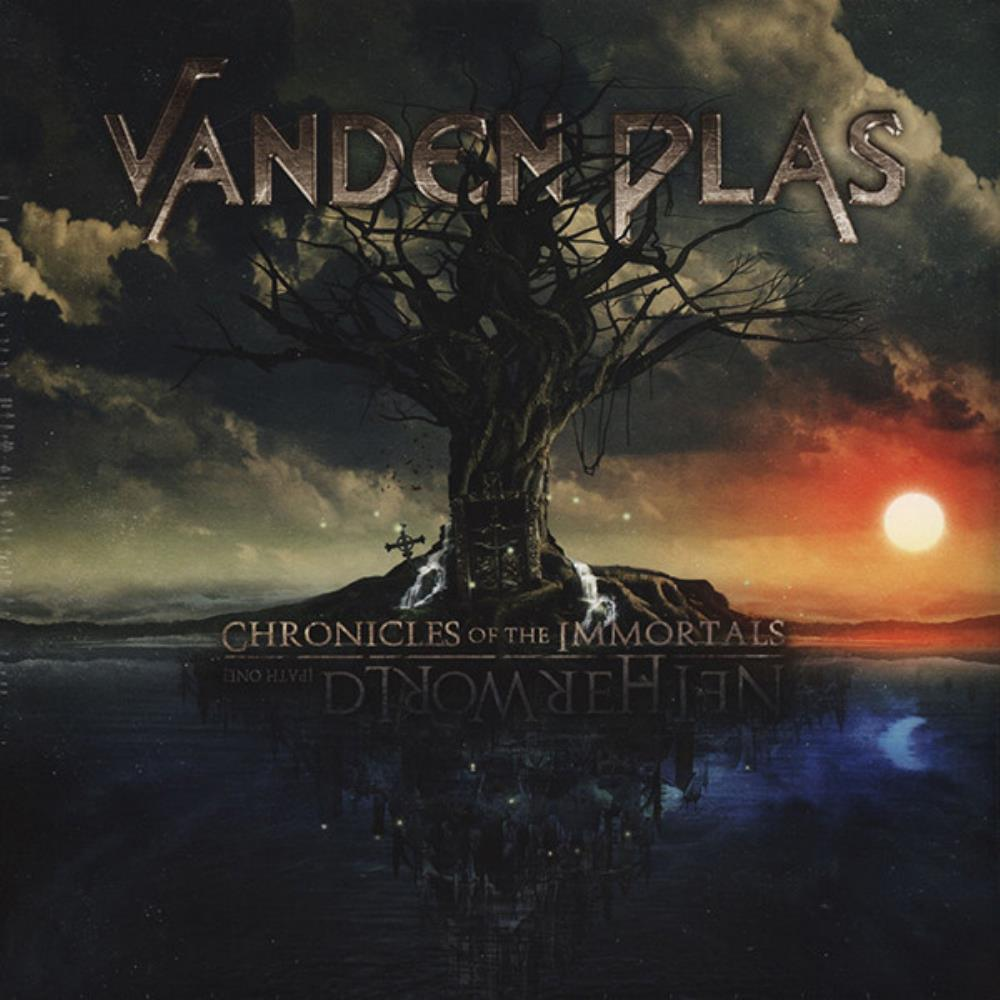Chronicles Of The Immortals - Netherworld (Path One) by VANDEN PLAS album cover