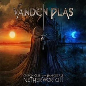 Chronicles Of The Immortals - Netherworld II by VANDEN PLAS album cover
