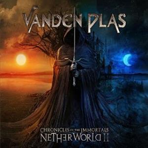 Chronicles Of The Immortals - Netherworld II by VANDEN PLAS album cover