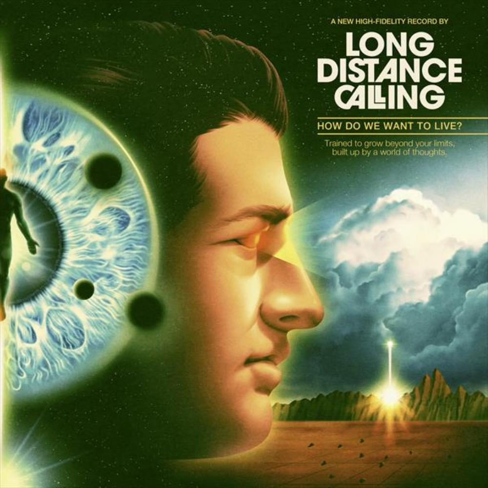 Long Distance Calling - How Do We Want To Live? CD (album) cover