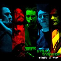 Single & Live by URBAN TRAPEZE album cover