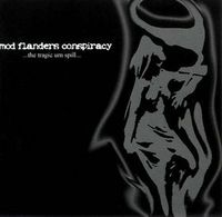 Mod Flanders Conspiracy The Tragic Urn Spill album cover