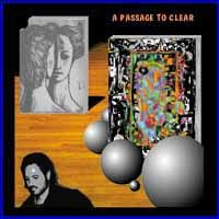 John Miner A Passage To Clear [as Art Rock Circus] album cover