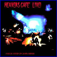 John Miner Heavens Cafe' Live [as Art Rock Circus] album cover