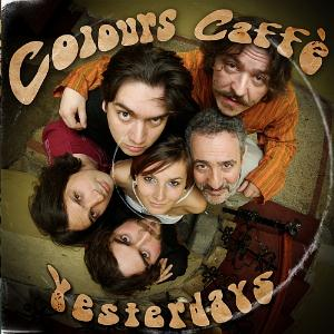 Yesterdays - Colours Caff� CD (album) cover