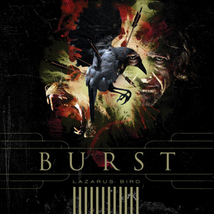 Lazarus Bird  by BURST album cover